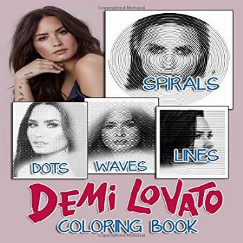 Demi Lovato Dots Lines Spirals Waves Coloring Book: Great