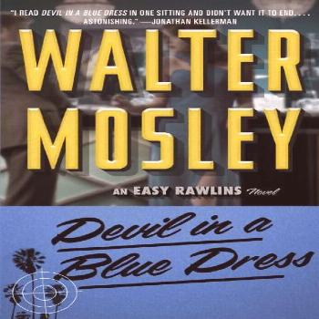 Devil in a Blue Dress, a defining novel in Walter Mosley's bestselling Easy Rawlins mystery serie