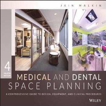 Medical and Dental Space Planning: A Comprehensive Guide to