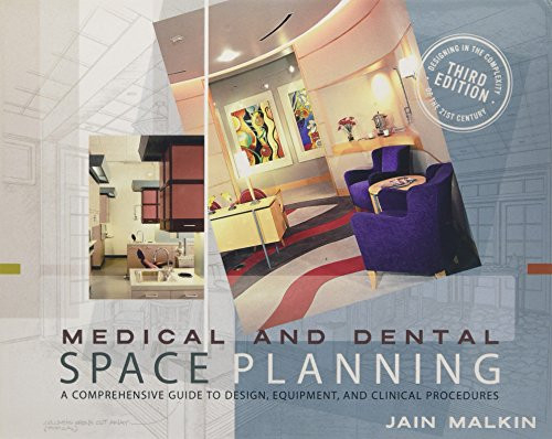 Medical and Dental Space Planning A Comprehensive Guide to