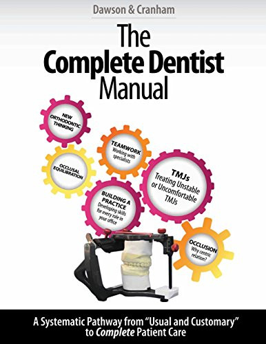 The Complete Dentist Manual The Essential Guide to Being a